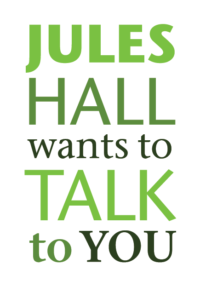 Jules Hall wants to talk to you